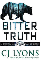 Bitter Truth: A Beacon Falls Mystery Featuring Lucy Guardino (ISBN: 9781939038746)