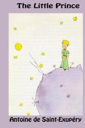 Little Prince - AN DE SAINT-EXUP RY (ISBN: 9781940849713)