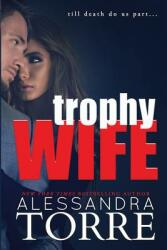 Trophy Wife (ISBN: 9781940941899)
