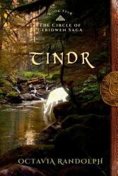Tindr: Book Five of the Circle of Ceridwen Saga (ISBN: 9781942044048)