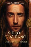 Sidroc the Dane: A Circle of Ceridwen Saga Story (ISBN: 9781942044093)