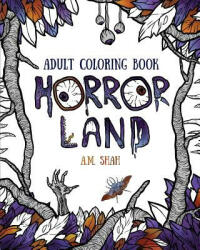 Adult Coloring Book: Horror Land (ISBN: 9781943684618)