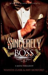 Sincerely, the Boss! (ISBN: 9781944992200)