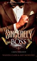 Sincerely, the Boss! (ISBN: 9781944992668)