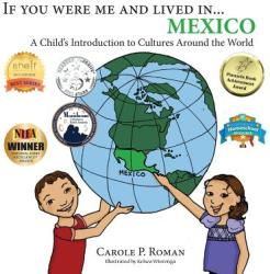 If You Were Me and Lived In. . . Mexico: A Child's Introduction to Cultures Around the World (ISBN: 9781947118270)