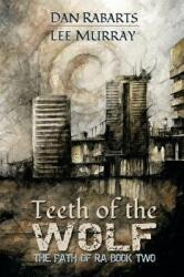 Teeth of the Wolf (ISBN: 9781947879072)