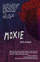 Moxie (ISBN: 9781948954020)