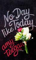 No Day Like Today (ISBN: 9781949153002)