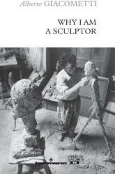 Why I Am a Sculptor (ISBN: 9782705694074)