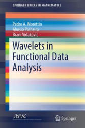 Wavelets in Functional Data Analysis (ISBN: 9783319596228)