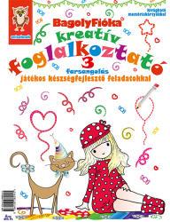 Bagolyfióka kreatív foglalkoztató 3 - Farsangolás (ISBN: 9786158082945)