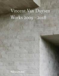 Vincent Van Duysen Works 2009-2018 (ISBN: 9780500021644)