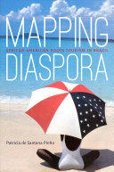 Mapping Diaspora - African American Roots Tourism in Brazil (ISBN: 9781469645315)