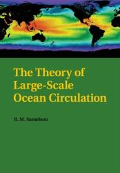 Theory of Large-Scale Ocean Circulation (ISBN: 9781108446709)
