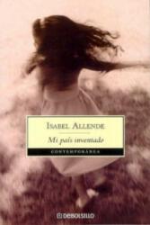 Mi pais inventado - Allende Isabel (2007)