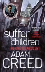 Suffer the Children - Dark Heart TV Tie In (ISBN: 9780571342402)