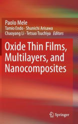 Oxide Thin Films, Multilayers, and Nanocomposites (ISBN: 9783319144771)