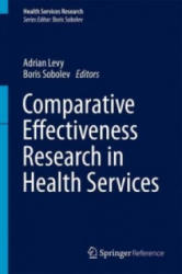 Comparative Effectiveness Research in Health Services (ISBN: 9781489975997)