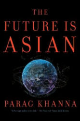 Future Is Asian (ISBN: 9781982115333)
