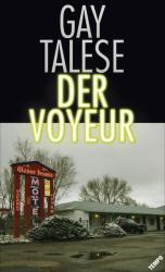 Der Voyeur (ISBN: 9783455000993)