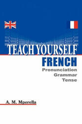 Teach Yourself French (ISBN: 9781434377852)