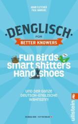 Denglisch for Better Knowers - Adam Fletcher, Paul Hawkins (ISBN: 9783548375366)