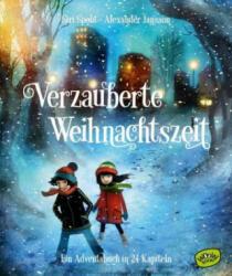 Verzauberte Weihnachtszeit - Ein Adventsbuch in 24 Kapiteln (ISBN: 9783961770038)