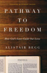 Pathway to Freedom (ISBN: 9780802412744)