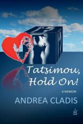 Tatsimou, Hold On! : A Memoir (ISBN: 9781949180077)