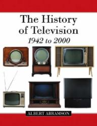 History of Television, 1942 to 2000 (ISBN: 9780786432431)