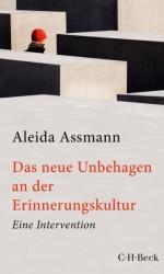 Das neue Unbehagen an der Erinnerungskultur (ISBN: 9783406692437)