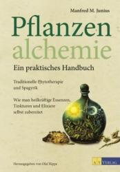 Pflanzenalchemie - Ein praktisches Handbuch (ISBN: 9783038008934)