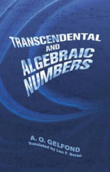 Transcendental and Algebraic Number (ISBN: 9780486495262)