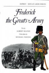Frederick the Great's Army - Albert Seaton (ISBN: 9780850451511)