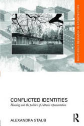 Conflicted Identities - Housing and the Politics of Cultural Representation (ISBN: 9781138784819)