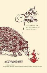 Myths of the Opossum - Pathways of MesoAmerican Mythology (ISBN: 9780826350350)