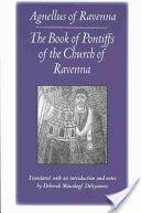Book of Pontiffs of the Church of Ravenna (ISBN: 9780813213583)