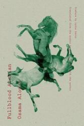 Fullblood Arabian - Osama Alomar, C. John Collins, Lydia Davis (ISBN: 9780811221764)