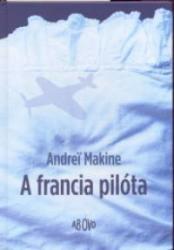 A FRANCIA PILÓTA (2004)