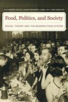 Food, Politics, and Society (ISBN: 9780520291959)