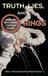 TRUTH LIES AND O-RINGS (ISBN: 9780813066035)