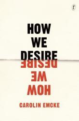 How We Desire (ISBN: 9781925603613)