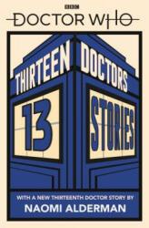 Doctor Who: Thirteen Doctors 13 Stories (ISBN: 9780241356173)