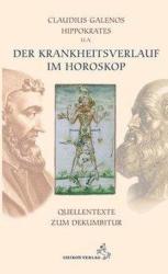Der Krankheitsverlauf im Horoskop (2009)