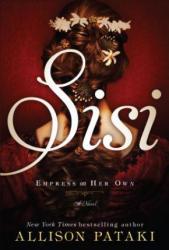 Allison Pataki - Sisi - Allison Pataki (ISBN: 9781410488596)