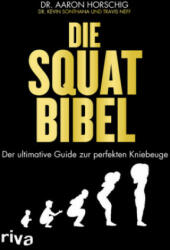 Die Squat-Bibel (ISBN: 9783742305305)