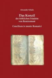 Das Konzil der fröhlichen Fräulein von Remiremont - Alexander Schulz (ISBN: 9783735756794)