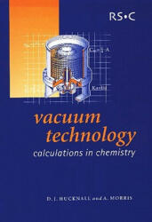 Vacuum Technology - Calculations in Chemistry (ISBN: 9780854046515)