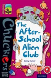 Oxford Reading Tree TreeTops Chucklers: Level 10: The After-School Alien Club (ISBN: 9780198391845)
