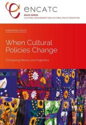 When Cultural Policies Change (ISBN: 9782875743091)